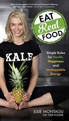 Eat Real Food by Julie Montagu